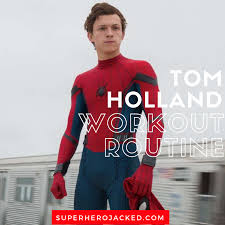 tom holland workout routine and t