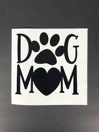 Dog Mom Car Decal Pet Car Decal Dog Car Decal Window Etsy