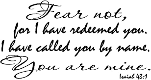 Amazon Com Creation Vinyls Isaiah 43 1 Wall Art Fear Not For I Have Redeemed You I Have Called You By Name You Are Mine Home Kitchen