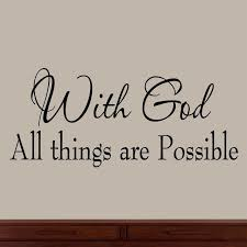Vwaq With God All Things Are Possible Faith Wall Decals Religious Quotes Family Contemporary Wall Decals By Vwaq Vinyl Wall Art Quotes And Prints