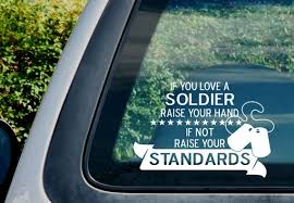 Decal Military Army If You Love A Soldier 6 Vinyl Etsy