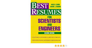 Best Resumes for Scientists and Engineers: Lewis, Adele, Moore, David J.:  9780471594512: Amazon.com: Books
