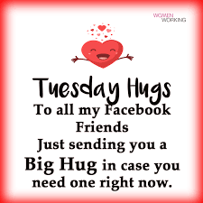 Who wants a Tuesday hug? - Womenworking.com | Facebook