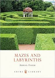 Mazes and Labyrinths (Shire Library): Fisher, Adrian: 9780747805618:  Amazon.com: Books