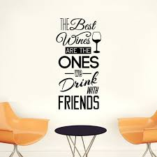 The Best Wines Quote Wall Stickers Instyle Walls Llc