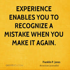 quotes about experience and mistakes quotes