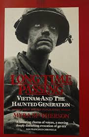 9780340426388: Long Time Passing: Vietnam and the Haunted ...