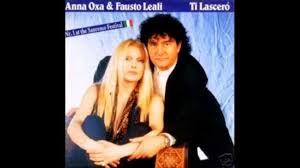 Fausto Leali & Anna Oxa - Ti Lascerò - Cantata da me - YouTube