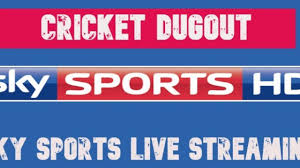 Sky Sports Live Streaming - Watch Cricket Live Match Today