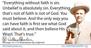 william marrion branham quote about believe faith sin