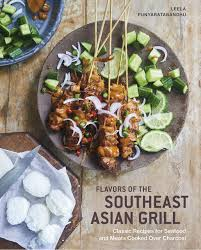 Flavors of the Southeast Asian Grill ...