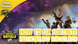 How to Fix Fortnite Slow/Stuck Download