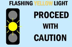 Image result for yellow light caution