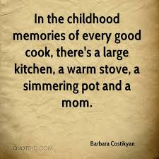 famous quotes about childhood memories quotesgram