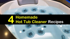4 simple diy hot tub cleaner recipes