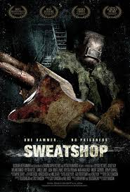 Sweatshop (2011) Poster #2 - Trailer Addict