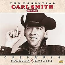 Smith, Carl - Essential Carl Smith 1950-1956 - Amazon.com Music