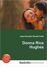 Donna Rice Hughes: Amazon.co.uk: Ronald Cohn Jesse Russell: Books