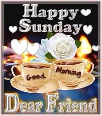 Happy Sunday Good Morning Dear Friend Pictures, Photos, and Images ...