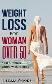 weight loss for women over 50 your