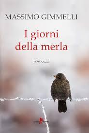 Amazon.it: I giorni della merla - Massimo Gimmelli - Libri