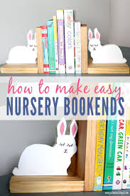 How To Build Wood Bookends Easy Kids Room Diy Project Kids Rooms Diy Nursery Bookends Diy Bookends