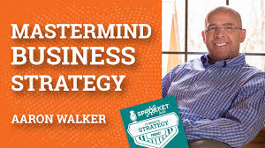 Aaron Walker on a Mastermind Group Business Strategy | 15-Minute ...