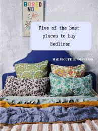 five of the best places to bedlinen