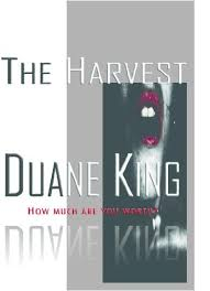 The Harvest eBook: King, Duane: Amazon.co.uk: Kindle Store