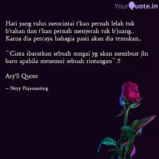 hati yang tulus mencintai quotes writings by neyy