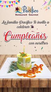 Pacifico Restaurant Gourmet Celebra Con Nosotros Tu Cumpleanos