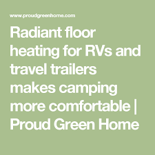 radiant floor heating for rvs and