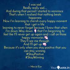 i was sad really really s quotes writings by mercie eze