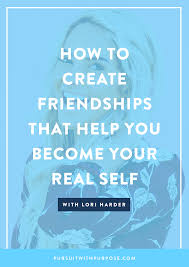 personal growth books making friends after college bliss quotes