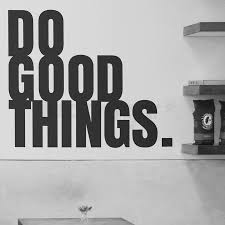 Do Good Things Vinyl Decal Inspirational Quote Looksugar