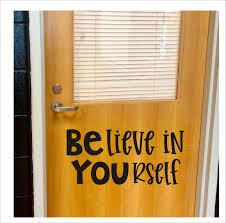 Believe In Yourself Decal For Classroom Door Wall Or Whiteboard Teacher School Vinyl Decal For Classroom Decor Daycare Home School Decals