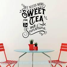 Wall Decals For Kitchen Life Needs Sweet Tea Sunshine Vinyl Art Decor