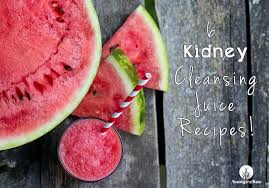 6 kidney cleansing juice recipes