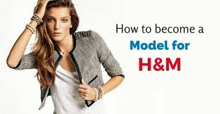 how to apply and bee a model for h m