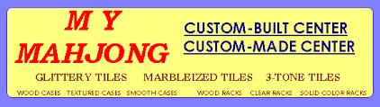 my mahjong custom built custom made