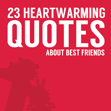 heartwarming quotes about best friends bright drops