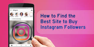 How to Find The Best Site to Buy Instagram Followers