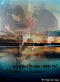 Living Word Worship Center International Inc - Posts   Facebook