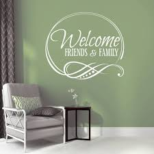 Welcome Friends And Family Vinyl Wall Decal Lasting Expressions