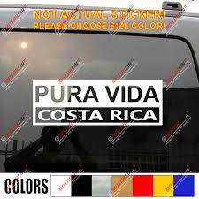 Costa Rica Pura Vida Decal Sticker Car Vinyl Pick Size Color Die Cut Car Stickers Aliexpress