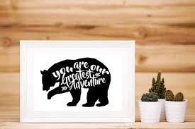You Are Our Greatest Adventure Decor Printable Instant Download Bear Nursery Wild Baby Boy Kids Room Birthday Party Decor 8x10 By Gold And Bloom Paperie Catch My Party