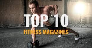 top 10 fitness magazines health men
