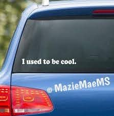 Used To Be Cool Custom Car Window Sticker Car Decal Car Etsy