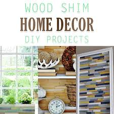 wood shim home decor diy projects the