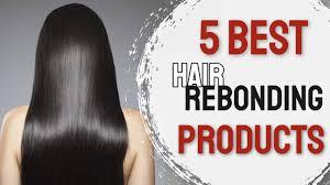 5 best hair rebonding s in india